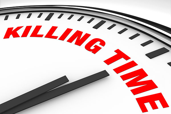 Killing Time! Why we should stop saying it!